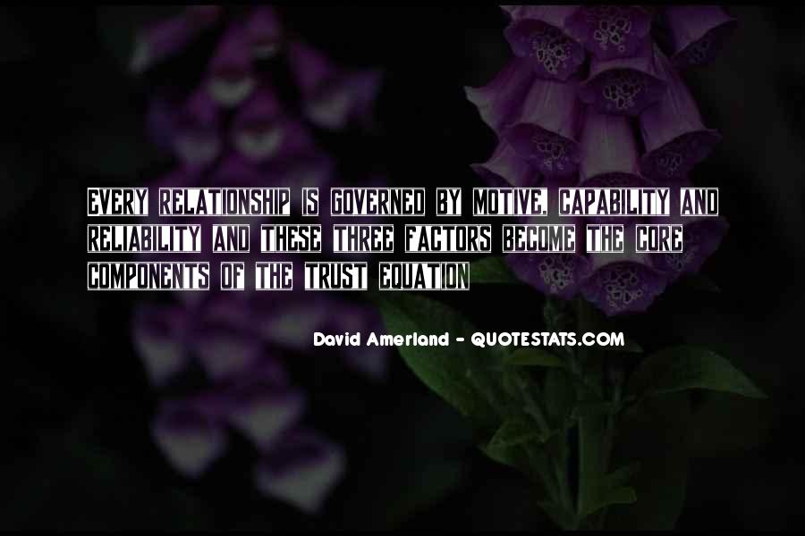 Quotes About Trust And Relationships #232978