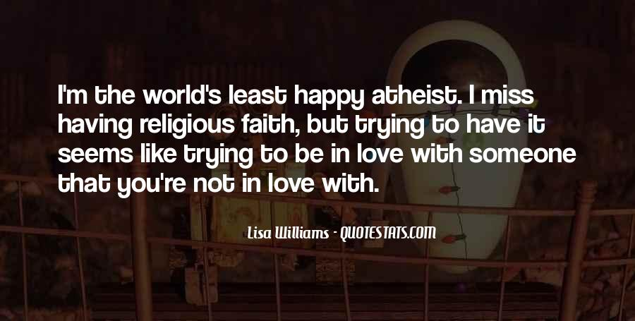Quotes About Having Faith In Someone You Love #1058884