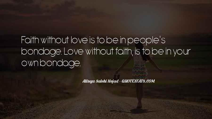 Quotes About Having Faith In Someone You Love #2366