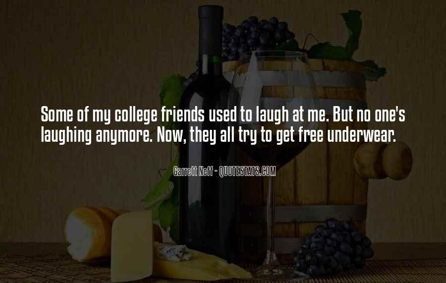 Quotes About Your College Friends #136104