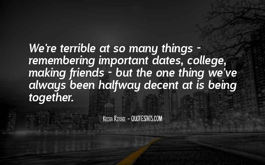 Quotes About Your College Friends #218272