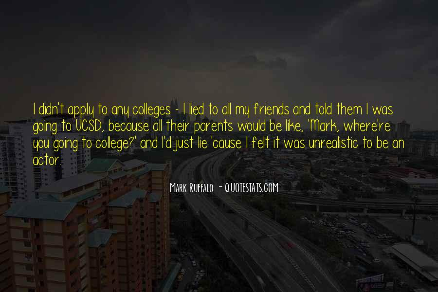 Quotes About Your College Friends #22583