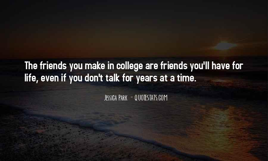 Quotes About Your College Friends #298964