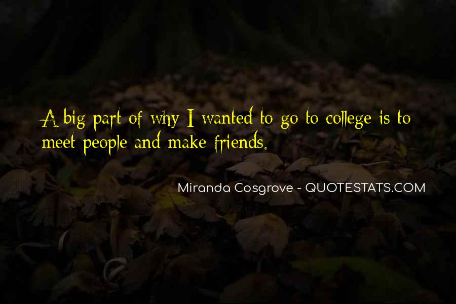 Quotes About Your College Friends #335787