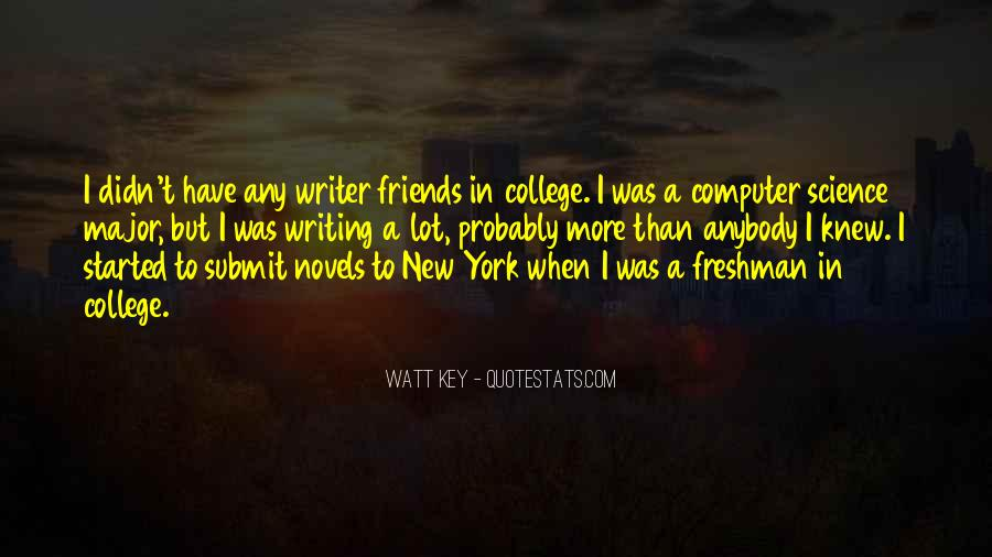 Quotes About Your College Friends #355457