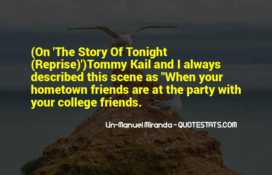 Quotes About Your College Friends #355855
