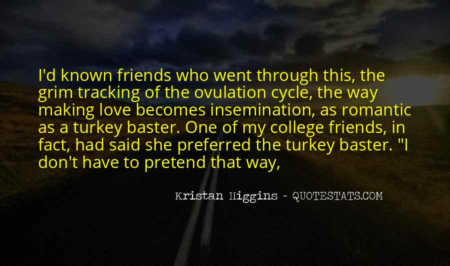 Quotes About Your College Friends #682425