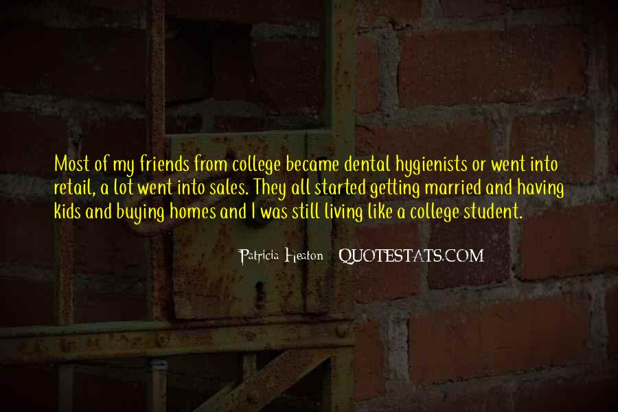 Quotes About Your College Friends #696611