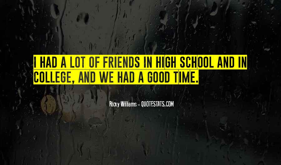 Quotes About Your College Friends #818877