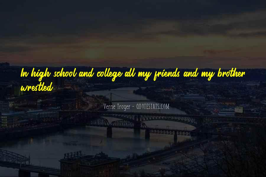 Quotes About Your College Friends #89399