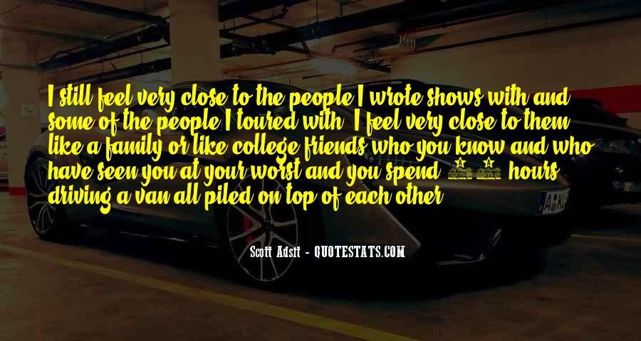 Quotes About Your College Friends #906099