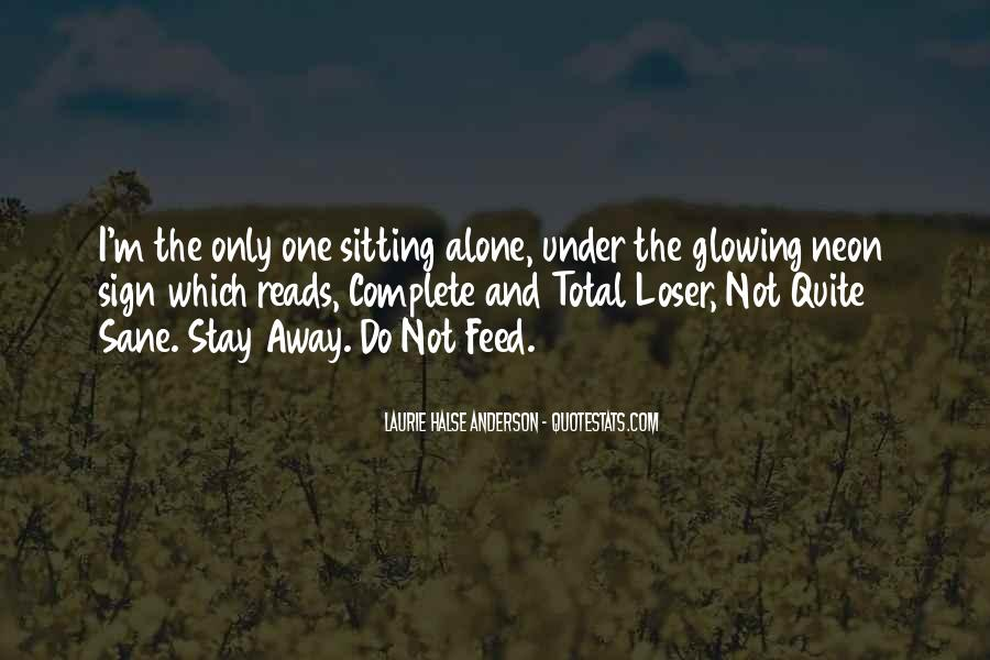 Quotes About Sitting Alone #1148342