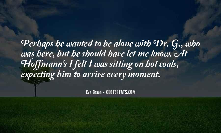 Quotes About Sitting Alone #1308578