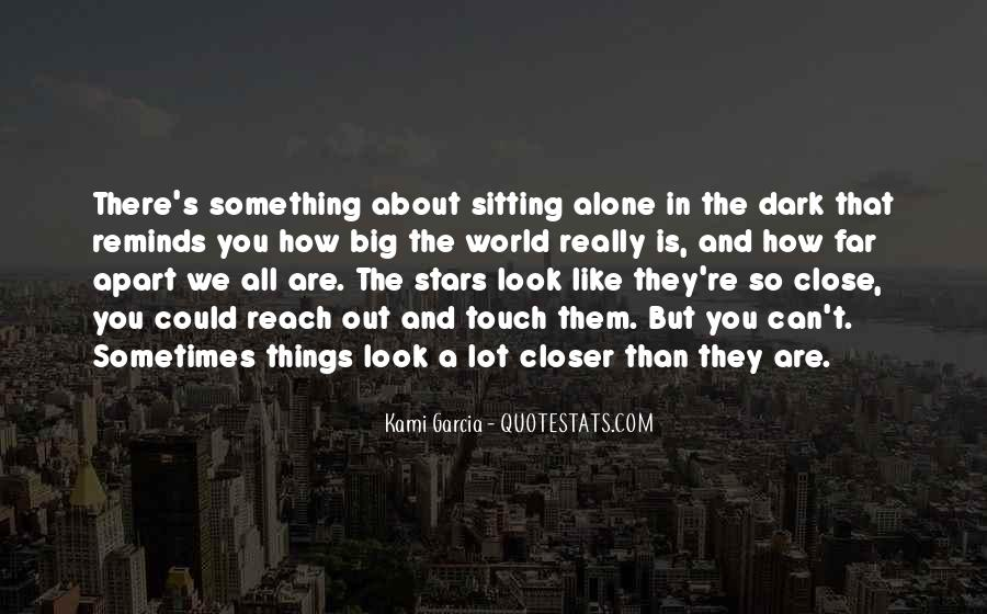 Quotes About Sitting Alone #1343362
