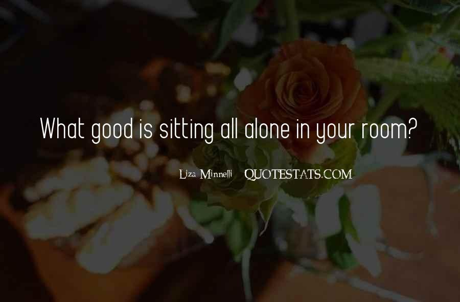 Quotes About Sitting Alone #1361876
