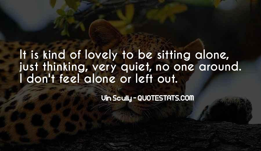 Quotes About Sitting Alone #138262