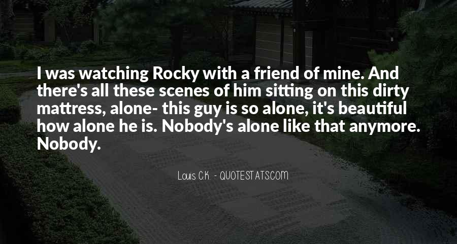 Quotes About Sitting Alone #1416868