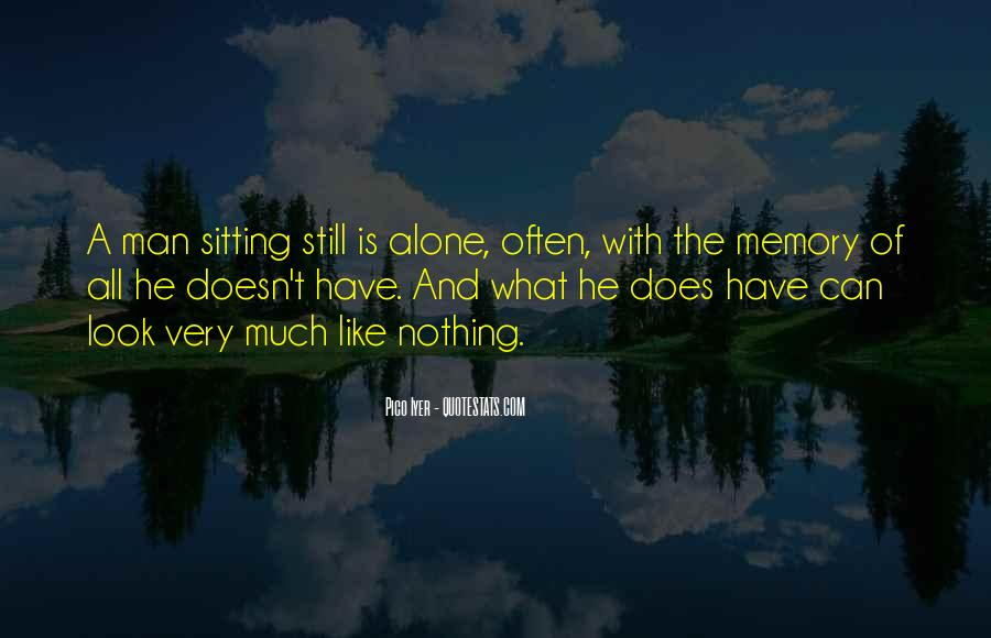 Quotes About Sitting Alone #1564529