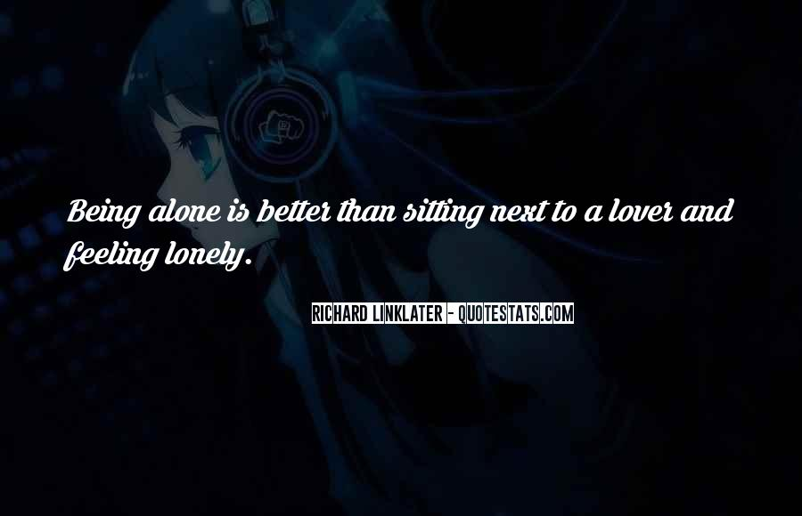 Quotes About Sitting Alone #1634354