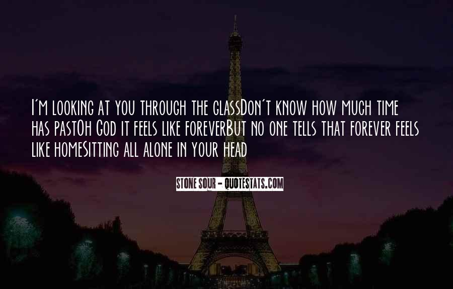 Quotes About Sitting Alone #1658192