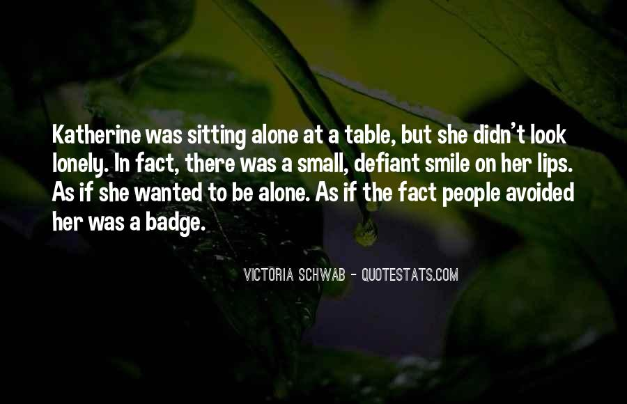 Quotes About Sitting Alone #1671964