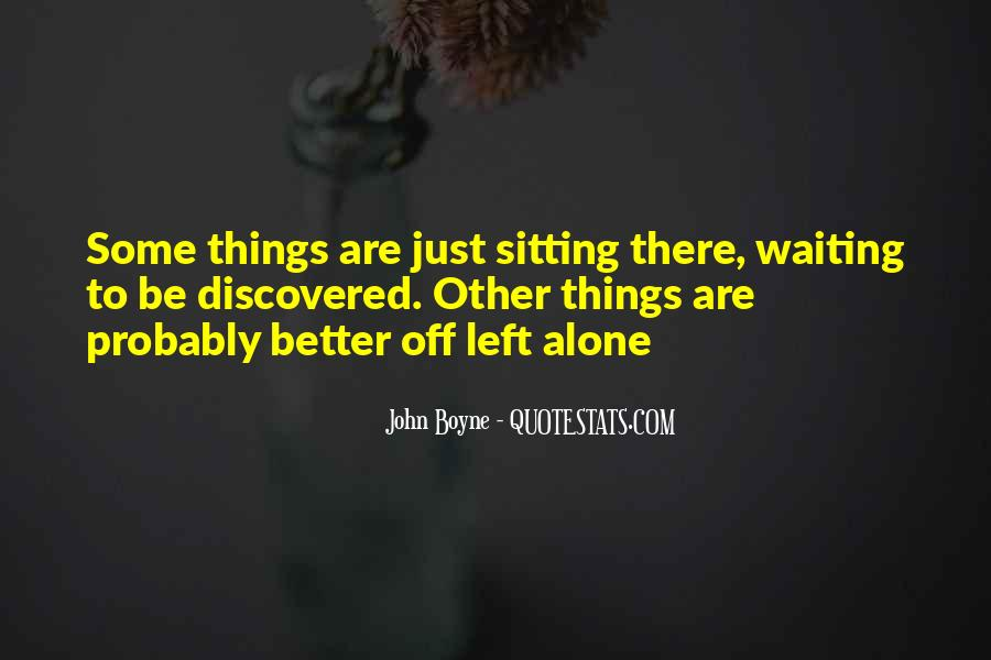 Quotes About Sitting Alone #1727533