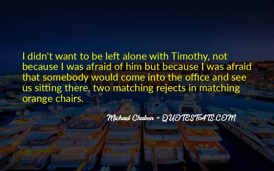 Quotes About Sitting Alone #225287