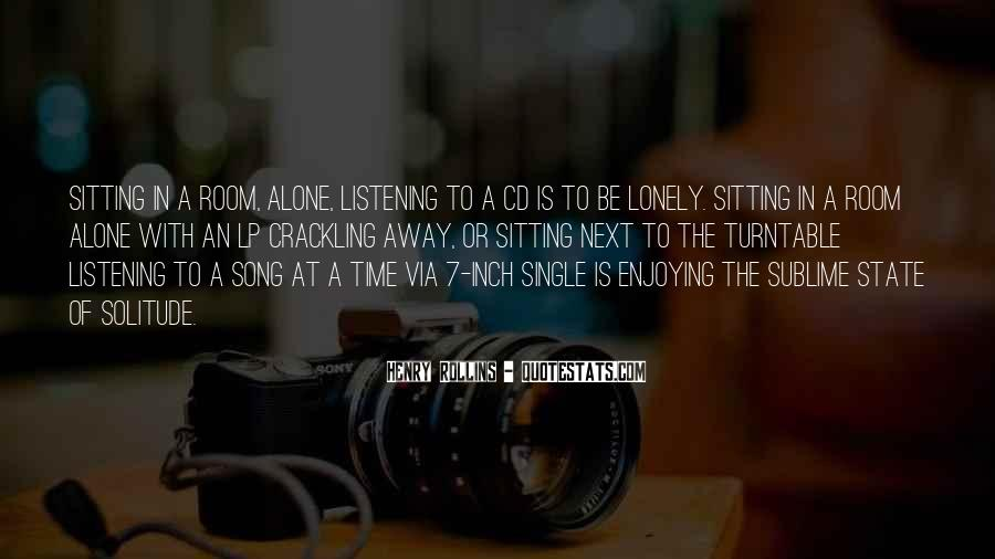 Quotes About Sitting Alone #234518
