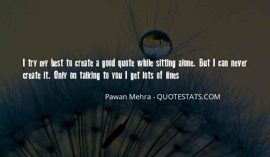 Quotes About Sitting Alone #307644