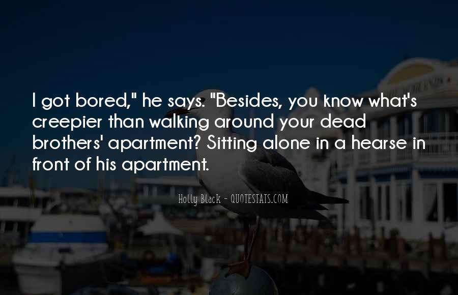 Quotes About Sitting Alone #397250