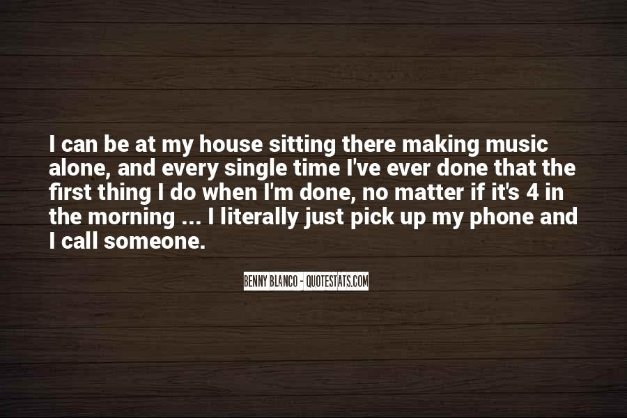 Quotes About Sitting Alone #429586