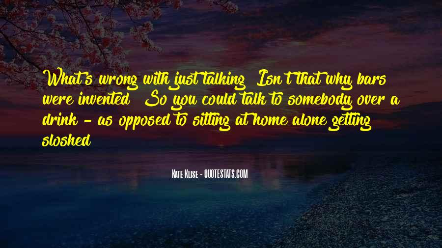 Quotes About Sitting Alone #580115