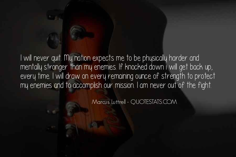 Quotes About Strength To Fight #1081004