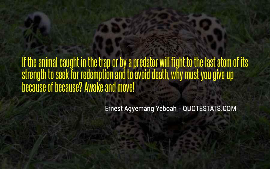 Quotes About Strength To Fight #1177635