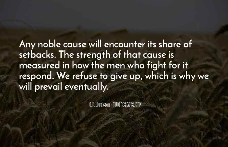 Quotes About Strength To Fight #1505760