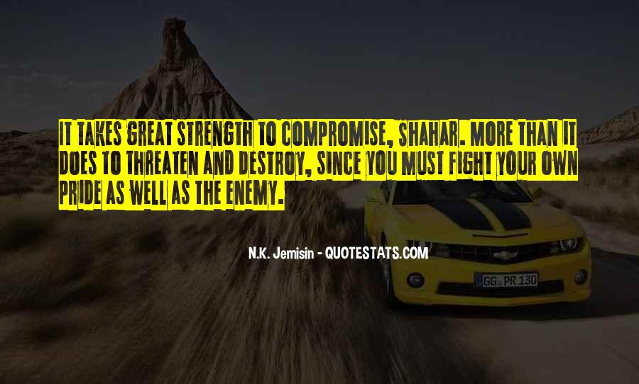 Quotes About Strength To Fight #1530651