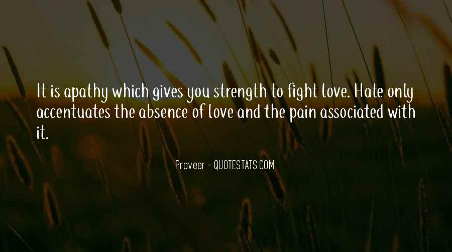 Quotes About Strength To Fight #1566468