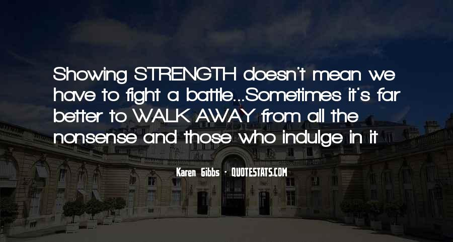 Quotes About Strength To Fight #158852