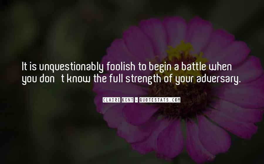 Quotes About Strength To Fight #1639830