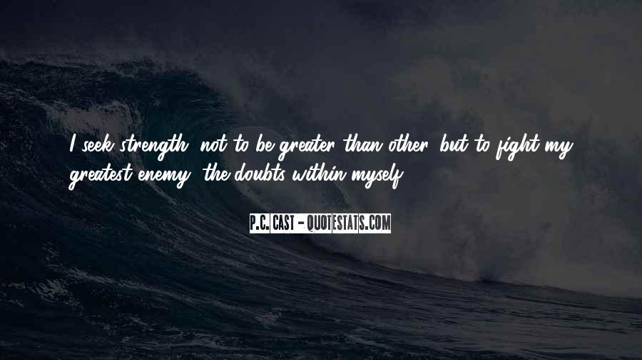 Quotes About Strength To Fight #1766566
