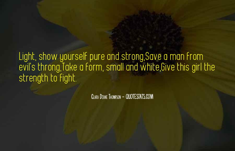 Quotes About Strength To Fight #1860153