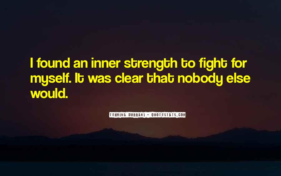 Quotes About Strength To Fight #1868059