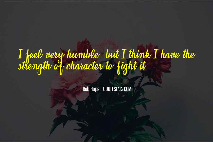 Quotes About Strength To Fight #266485