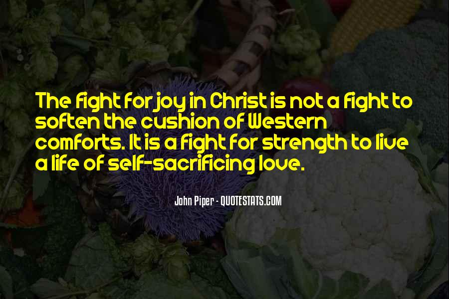 Quotes About Strength To Fight #650603