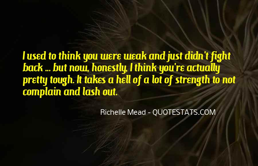 Quotes About Strength To Fight #657261
