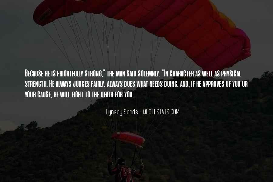 Quotes About Strength To Fight #671548