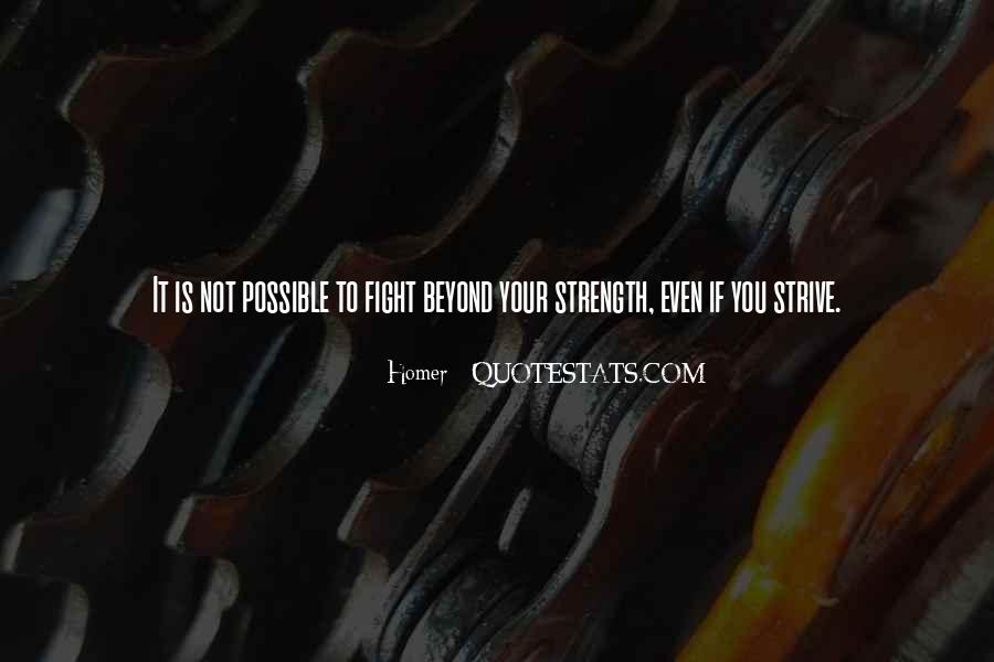 Quotes About Strength To Fight #822876