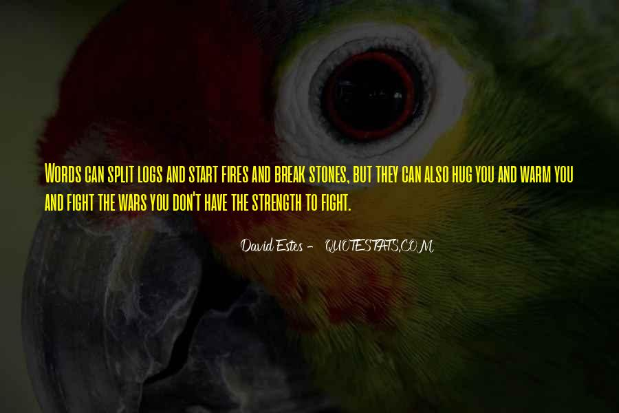 Quotes About Strength To Fight #930331