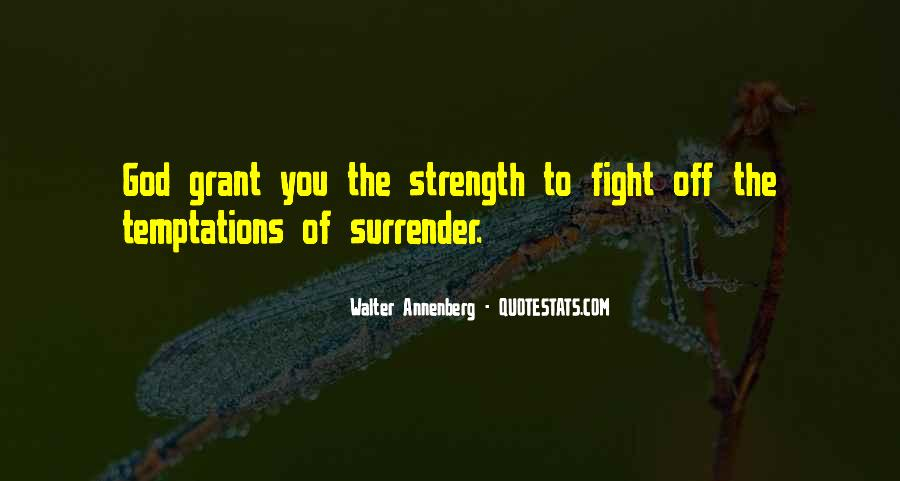 Quotes About Strength To Fight #948993