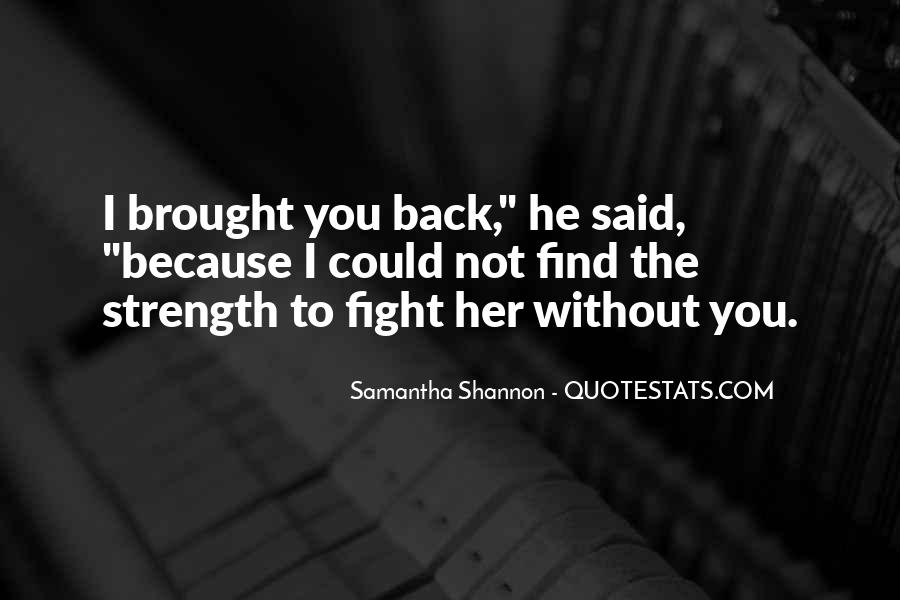 Quotes About Strength To Fight #962466